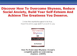How To Overcome Shyness:Man's complete guide on overcoming shyness