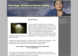 A Ghost in Every House - A Guide to Ghost Hunting, Hauntings, and the Paranormal