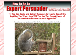How To Be An Expert Persuader� In 20 Days Or Less