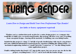 Learn How to Design and Build Your Own Professional Pipe Bender!
