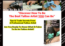 Aspiring Tattoo Artist Guide: Tips & Trade Secrets For Aspiring Tattoo Artists