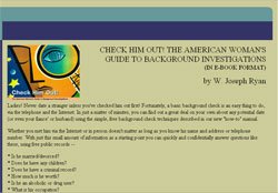 Check Him Out!: The American Woman's Guide to Background Investigations