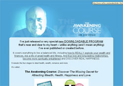 The Awakening Course: Discover The Missing Secret for Attracting Wealth, Health, Happiness and Love