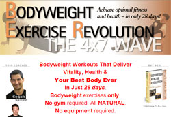 Bodyweight Exercise Revolution: The 4x7 Wave