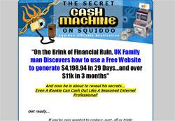 The Secret Cash Machine On Squidoo