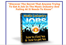 Music Industry Jobs: How To Find'em and How To Get'em