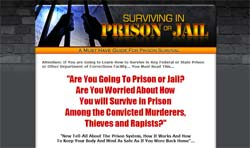How To Survive in Prison or Jail: How not to be a victim
