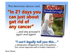 Cancer Breakthrough USA!: A Guide to Outstanding Alternative Clinics