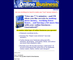 The Lazy Man's Guide to Online Business: How To Work Less, Get Paid More And Have Tons More Fun!