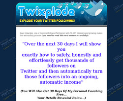 Twixplode: Explode Your Twitter Following!