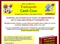 How to Milk the Tradesports Cash Cow