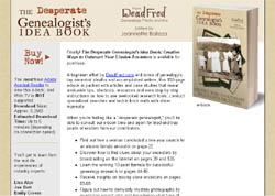 The Desperate Genealogist's Idea Book: Creative Ways to Outsmart Your Elusive Ancestors