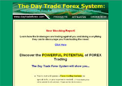 The Day Trade Forex System: The Ultimate Step-By-Step Guide To Online Currency Trading