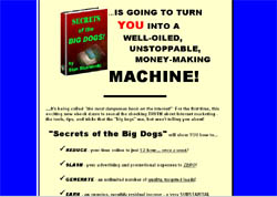 Secrets Of The Big Dogs!