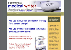 Becoming a Medical Writer: How To Launch A Successful Career Writing About Medicine and Health
