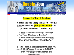 Double Your Church Attendance And Keep Them Coming Back!