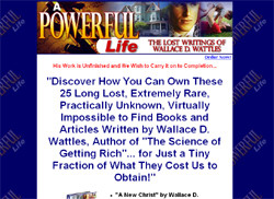 A Powerful Life: The Lost Writings of Wallace D. Wattles